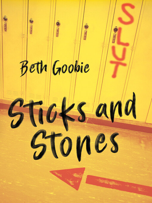 Title details for Sticks and Stones by Beth Goobie - Available