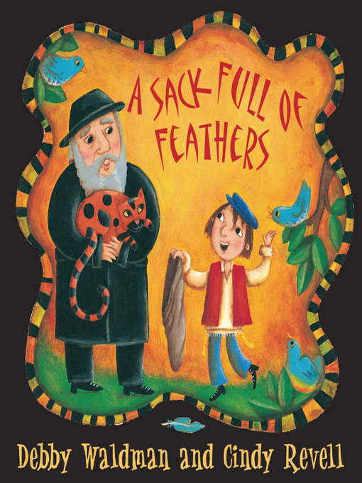 Title details for Sack Full of Feathers by Debby Waldman - Available