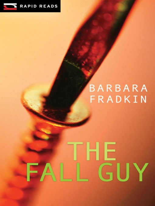 Title details for The Fall Guy by Barbara Fradkin - Available
