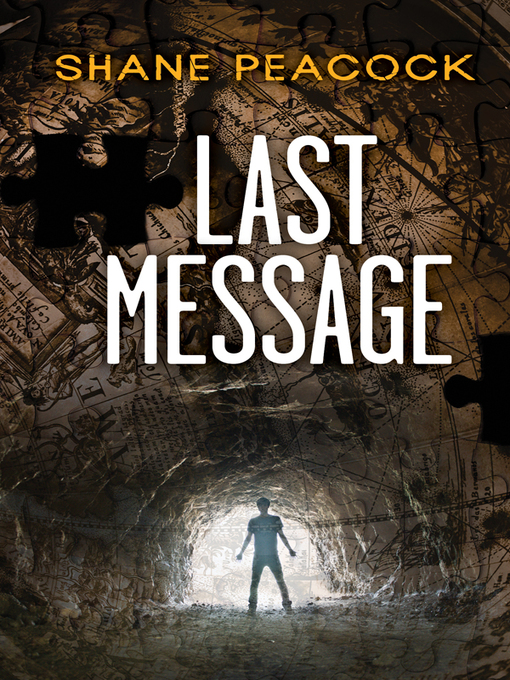 Title details for Last Message by Shane Peacock - Available