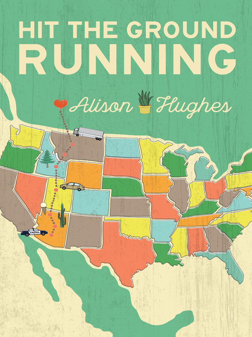Title details for Hit the Ground Running by Alison Hughes - Available