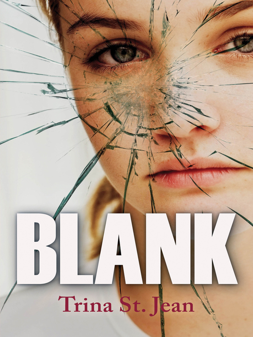 Title details for Blank by Trina St. Jean - Available