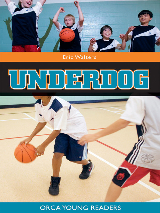 Title details for Underdog by Eric Walters - Available