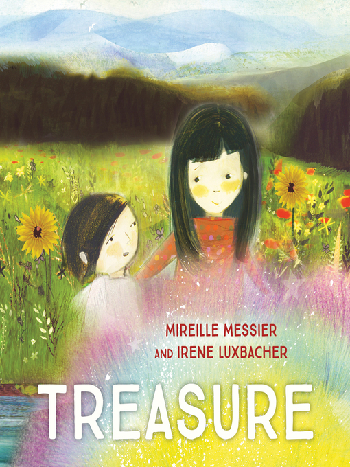 Title details for Treasure by Mireille Messier - Available
