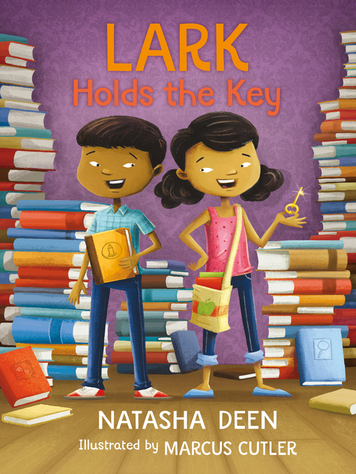 Title details for Lark Holds the Key by Natasha Deen - Available