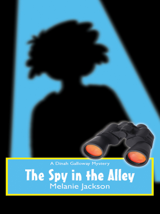 Title details for Spy in the Alley by Melanie Jackson - Available