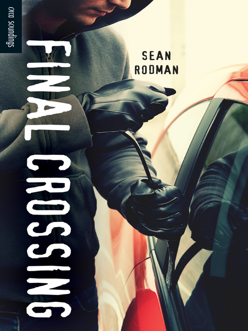 Title details for Final Crossing by Sean Rodman - Available