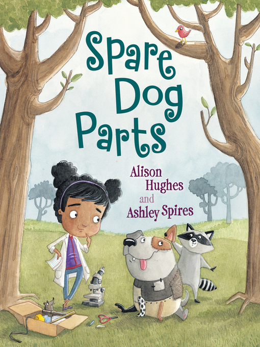 Title details for Spare Dog Parts by Alison Hughes - Wait list