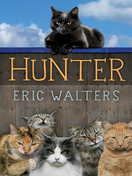 Title details for Hunter by Eric Walters - Available