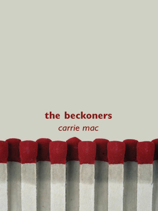 Title details for Beckoners by Carrie Mac - Available