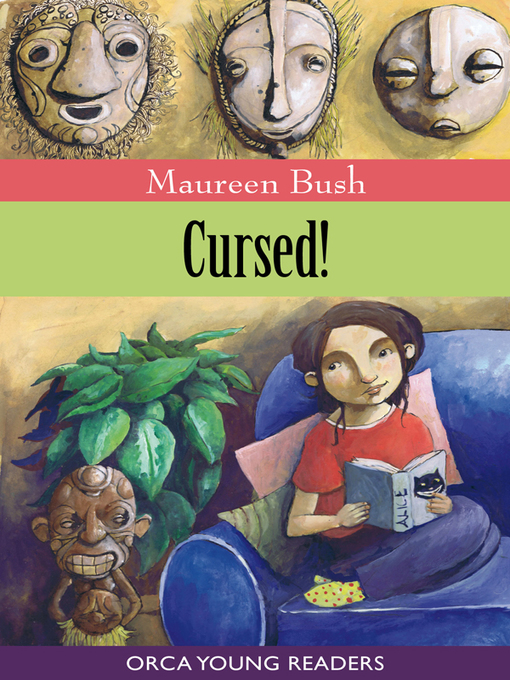 Title details for Cursed! by Maureen Bush - Available