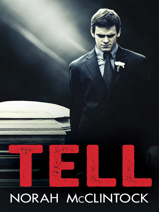 Title details for Tell by Norah McClintock - Available