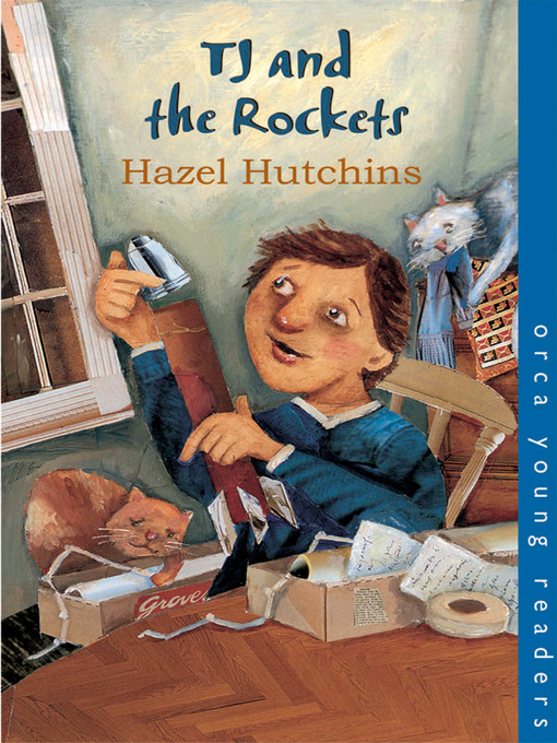 Title details for Tj and the Rockets by Hazel Hutchins - Available