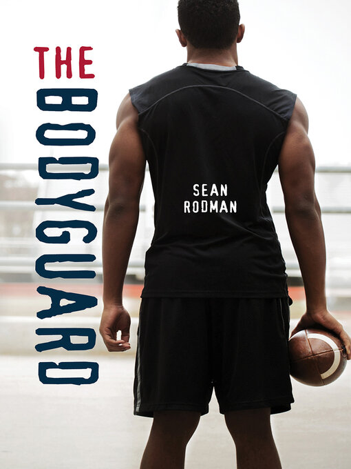 Title details for The Bodyguard by Sean Rodman - Available