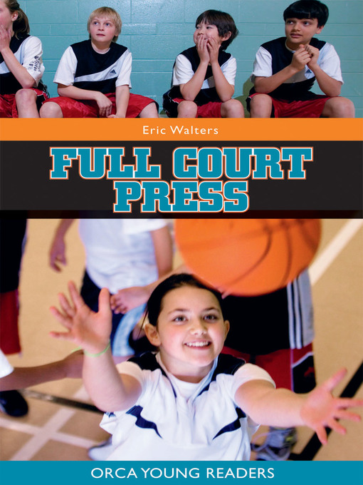 Title details for Full Court Press by Eric Walters - Available