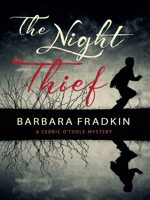 Title details for The Night Thief by Barbara Fradkin - Available