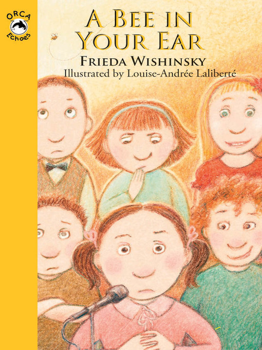 Title details for Bee in Your Ear by Frieda Wishinsky - Available