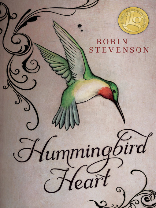 Title details for Hummingbird Heart by Robin Stevenson - Available