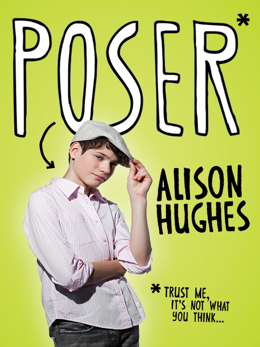 Title details for Poser by Alison Hughes - Available
