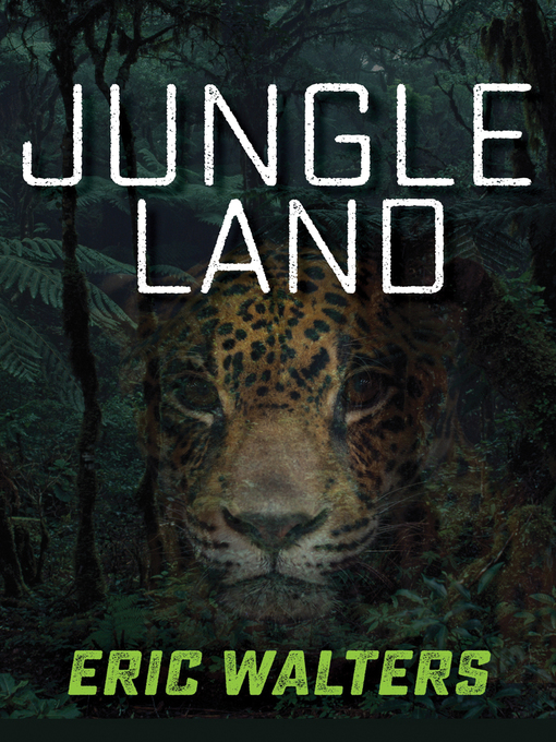 Title details for Jungle Land by Eric Walters - Available
