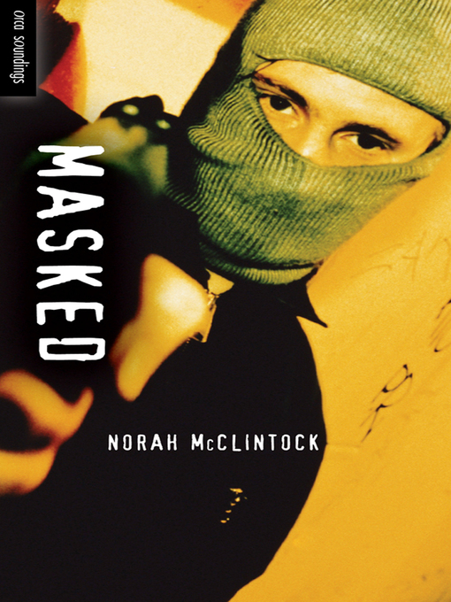 Title details for Masked by Norah McClintock - Available