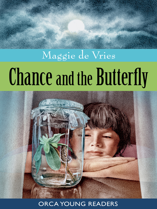 Title details for Chance and the Butterfly by Maggie De Vries - Available