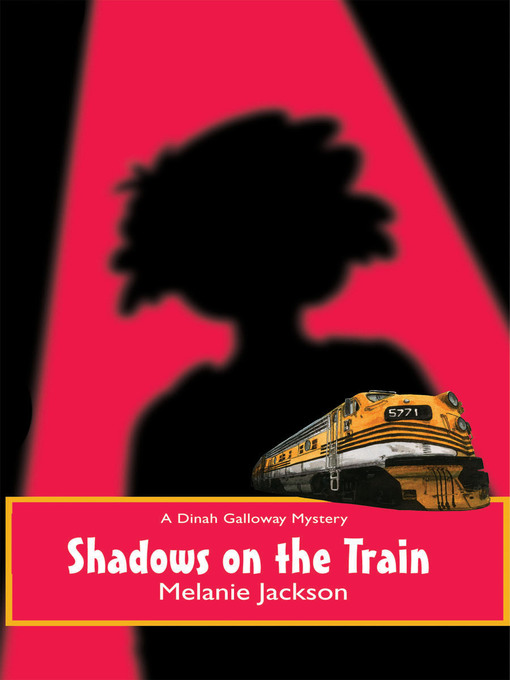 Title details for Shadows on the Train by Melanie Jackson - Available