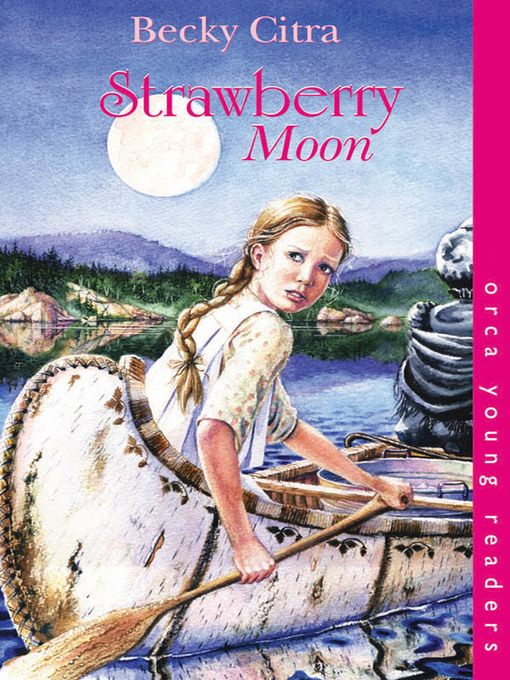 Title details for Strawberry Moon by Becky Citra - Available