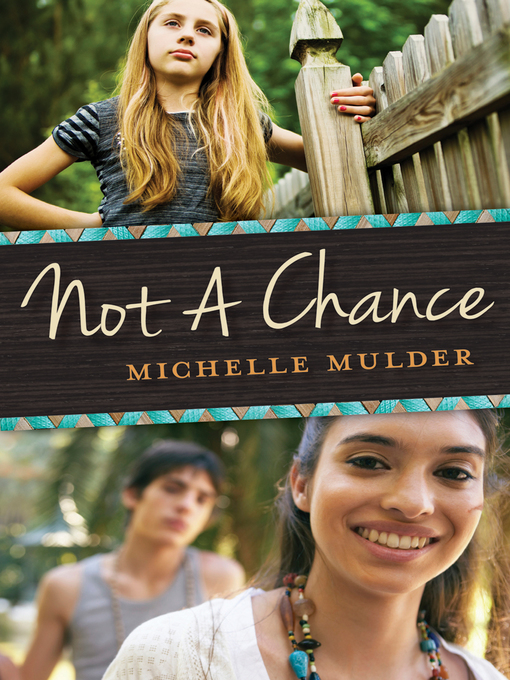 Title details for Not a Chance by Michelle Mulder - Available