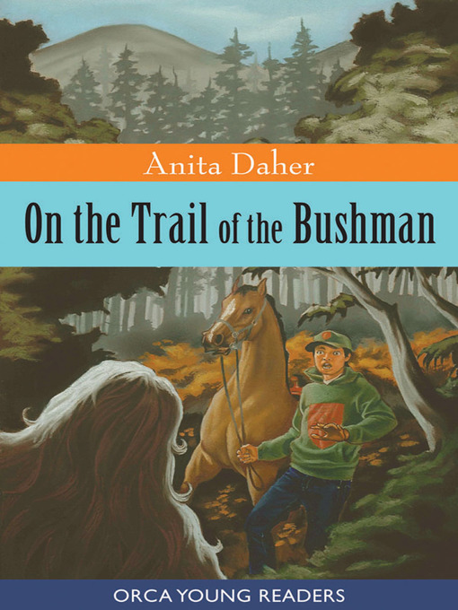 Title details for On the Trail of the Bushman by Anita Daher - Available