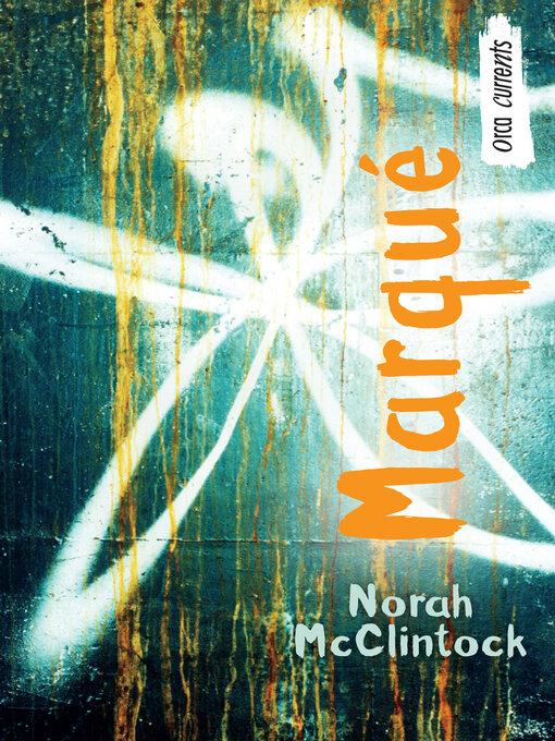 Title details for Marqué by Norah McClintock - Available
