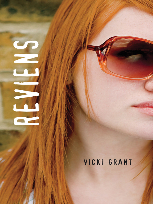 Title details for Reviens by Vicki Grant - Available