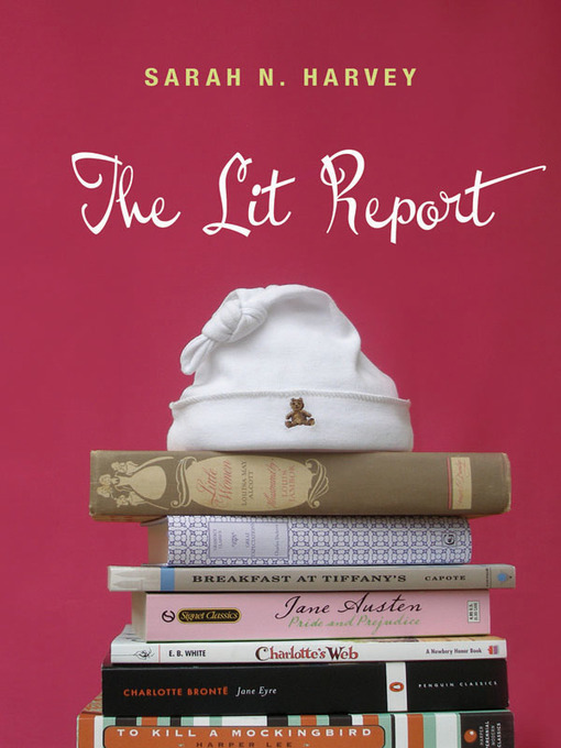 Title details for The Lit Report by Sarah N. Harvey - Available