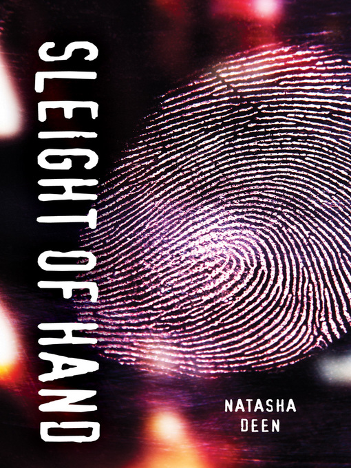 Title details for Sleight of Hand by Natasha Deen - Available