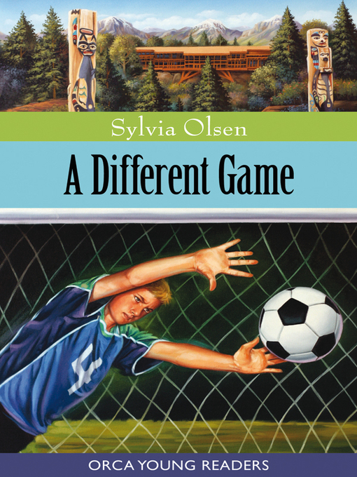 Title details for A Different Game by Sylvia Olsen - Wait list
