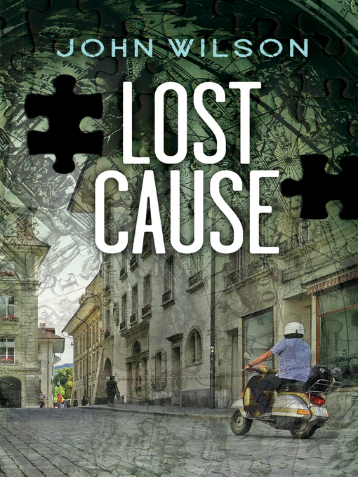 Title details for Lost Cause by John Wilson - Available
