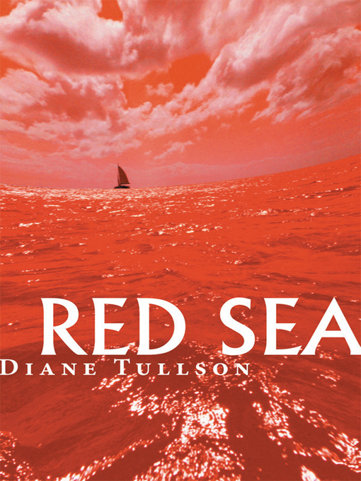 Title details for Red Sea by Diane Tullson - Available