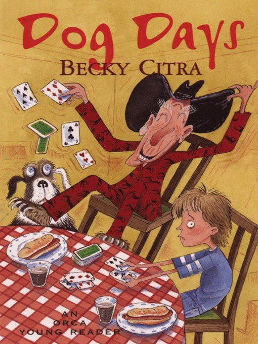 Title details for Dog Days by Becky Citra - Available