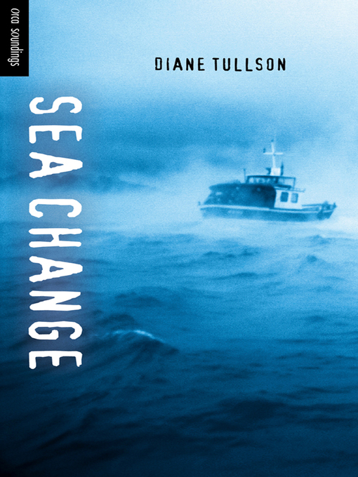 Title details for Sea Change by Diane Tullson - Available