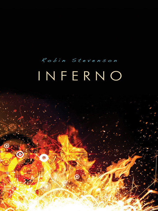 Title details for Inferno by Robin Stevenson - Available