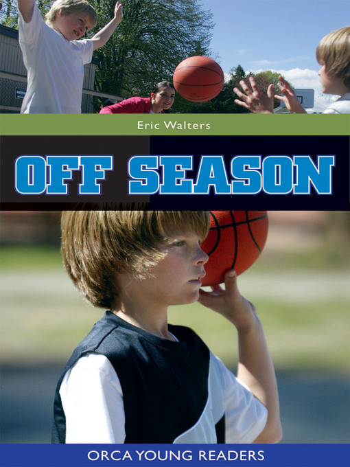 Title details for Off Season by Eric Walters - Available