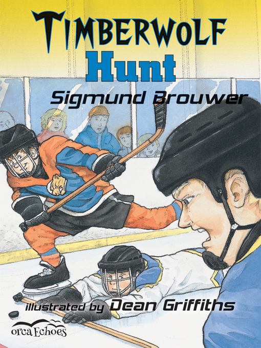 Title details for Timberwolf Hunt by Sigmund Brouwer - Available