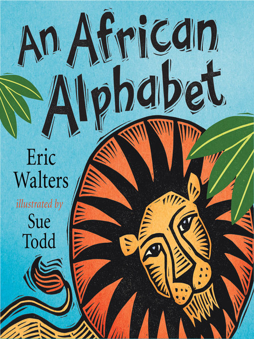 Title details for An African Alphabet by Eric Walters - Available