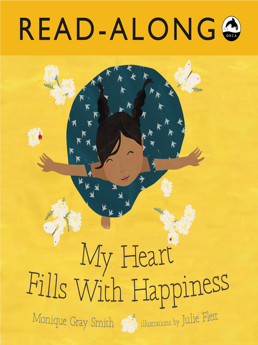 Title details for My Heart Fills With Happiness by Monique Gray Smith - Available