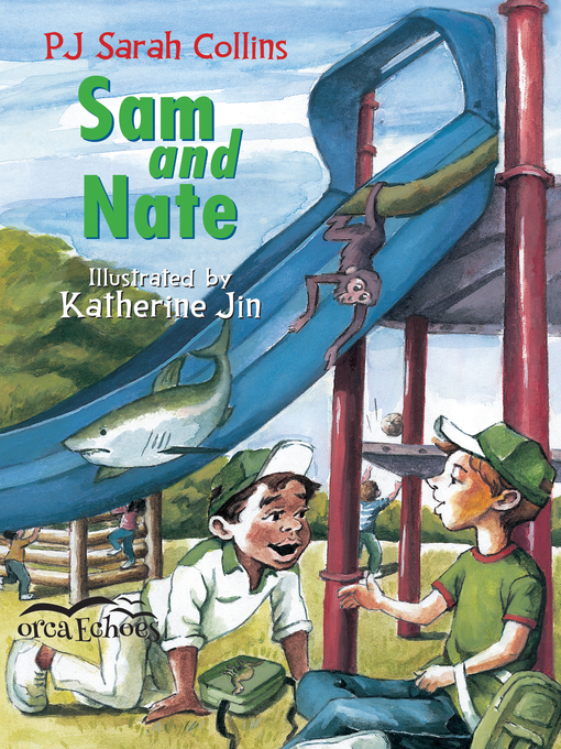 Title details for Sam and Nate by PJ Collins - Available
