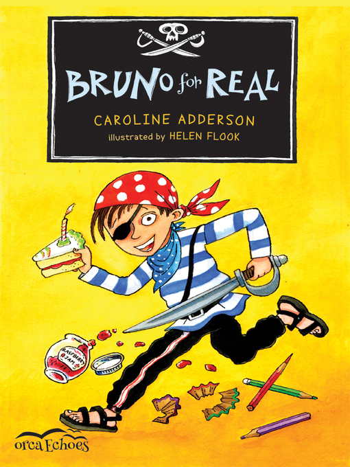 Title details for Bruno for Real by Caroline Adderson - Wait list