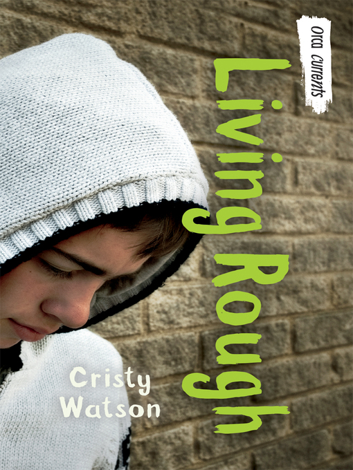 Title details for Living Rough by Cristy Watson - Available