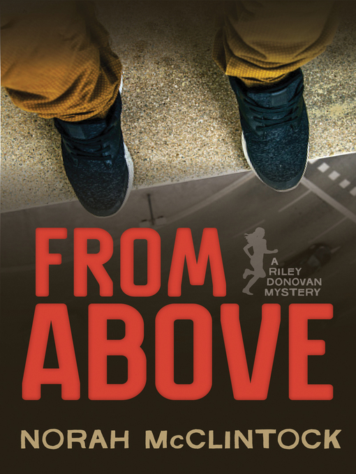 Title details for From Above by Norah McClintock - Available