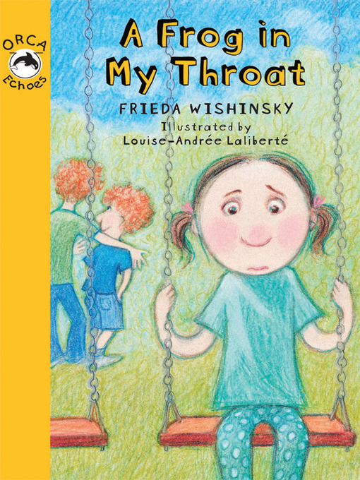 Title details for A Frog in My Throat by Frieda Wishinsky - Available