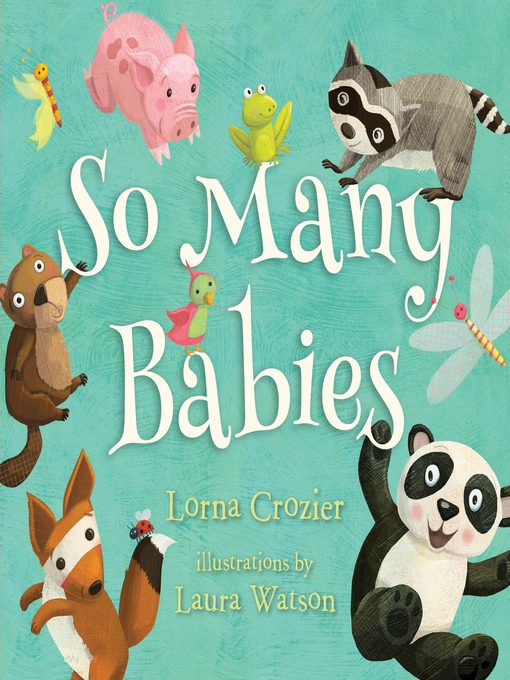 Title details for So Many Babies by Lorna Crozier - Available